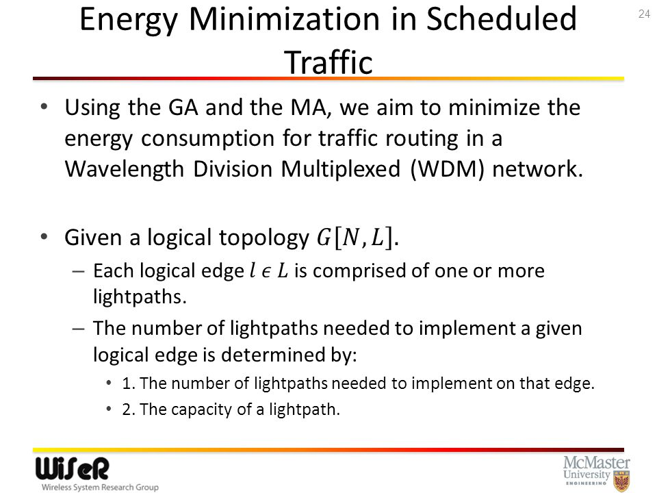 Energy Minimization in Scheduled Traffic 25