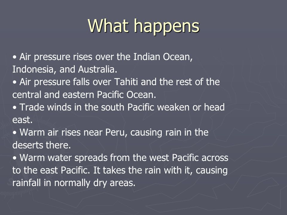 What happens Air pressure rises over the Indian Ocean, Indonesia, and Australia.