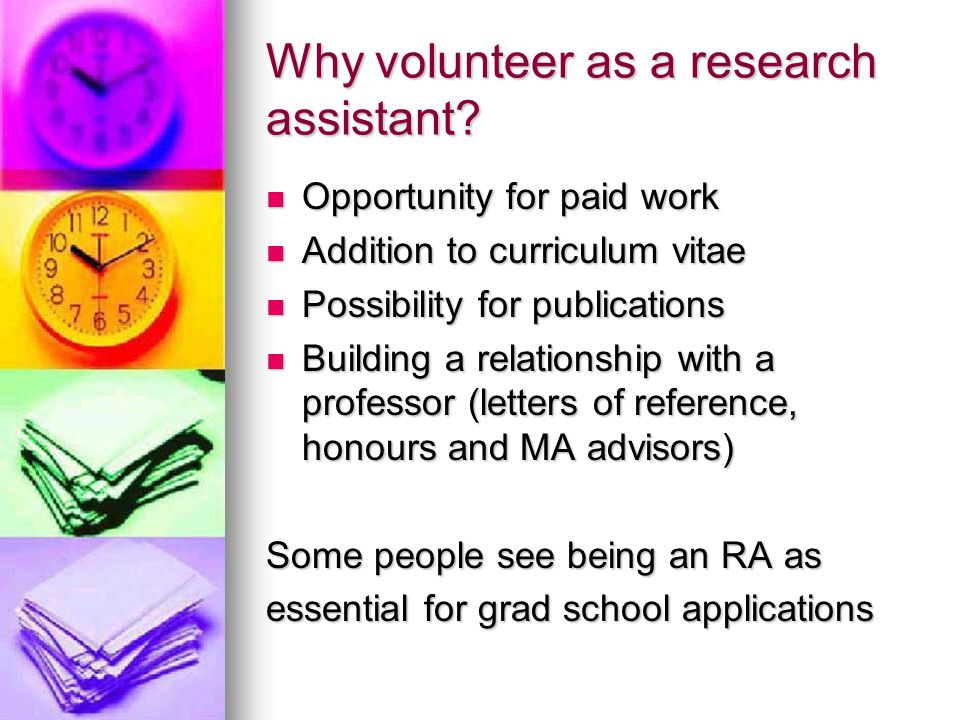 Why volunteer as a research assistant.