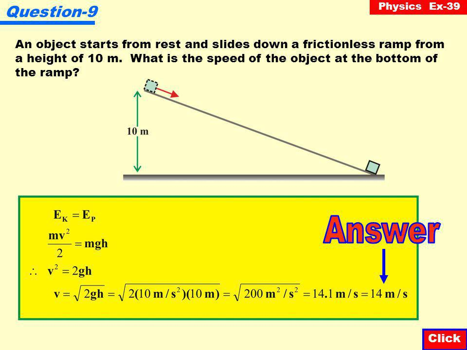 Physics Ex-39 Question-8 A 2 kg object falls from rest. Fill in the potential, kinetic and total energy of the object for the first 3 seconds of fall.