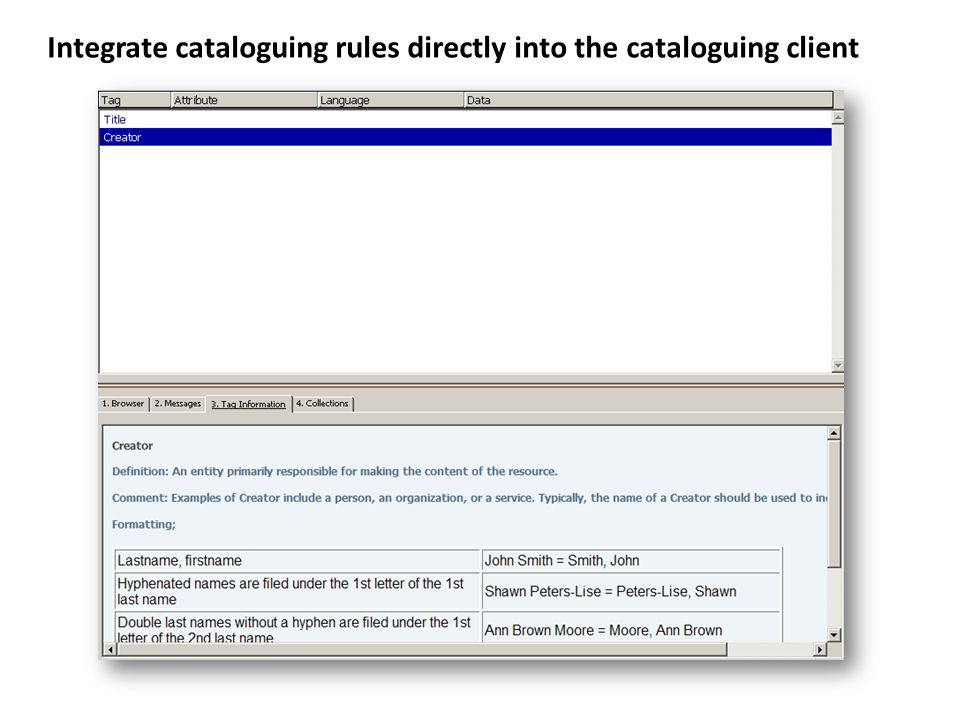 Integrate cataloguing rules directly into the cataloguing client