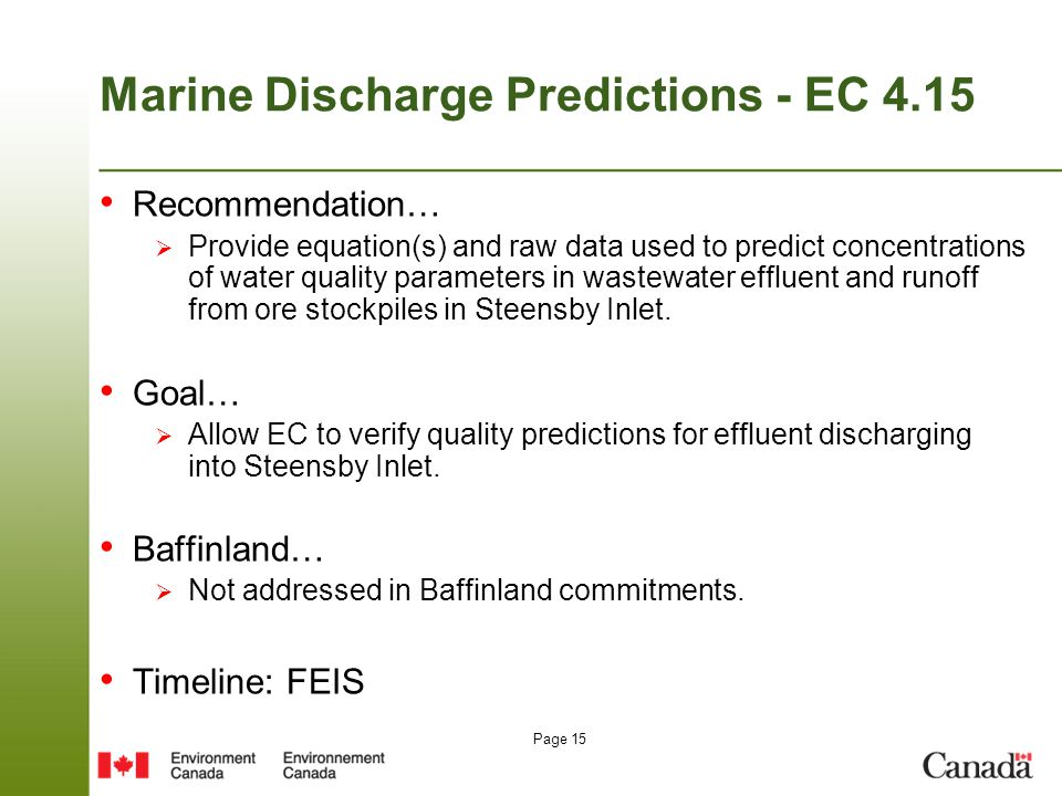 Page 15 Marine Discharge Predictions - EC 4.15 Recommendation…  Provide equation(s) and raw data used to predict concentrations of water quality para