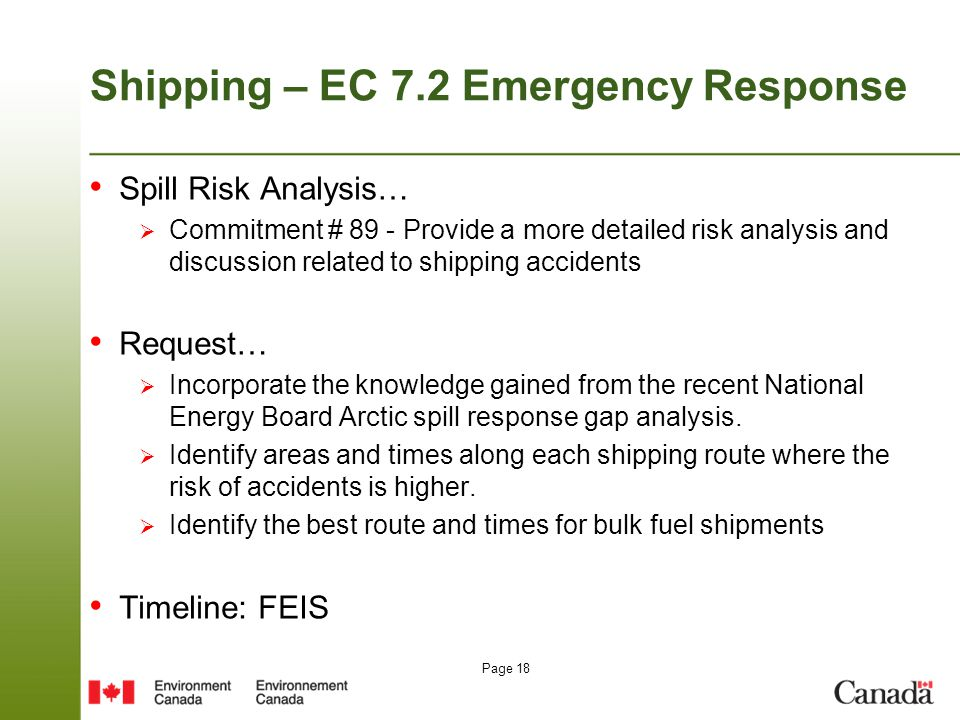 Page 18 Shipping – EC 7.2 Emergency Response Spill Risk Analysis…  Commitment # 89 - Provide a more detailed risk analysis and discussion related to