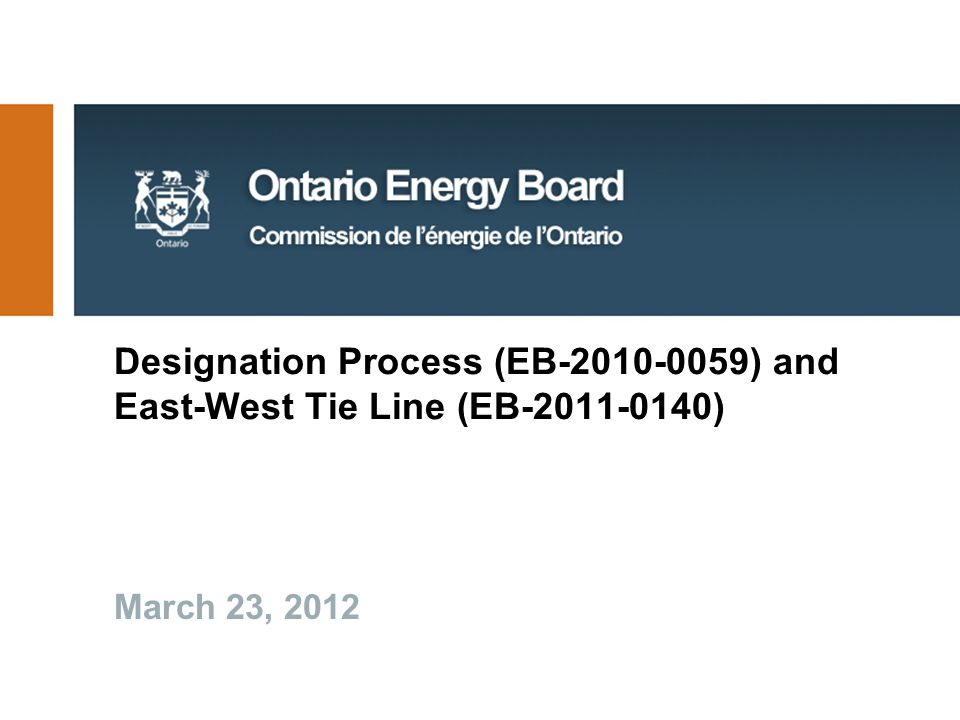 Designation Process (EB ) and East-West Tie Line (EB ) March 23, 2012