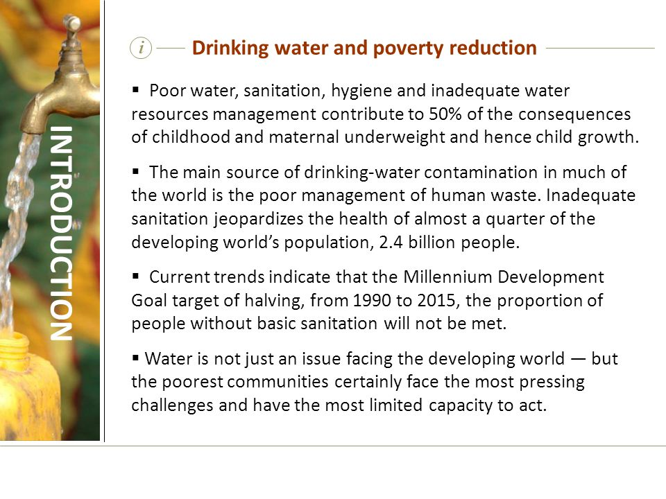 Capacity-building  Capacity-building is essential to influence outcomes for sustainable drinking-water supplies.