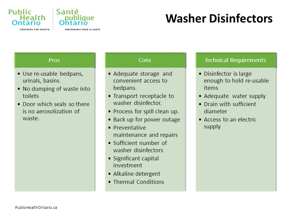 PublicHealthOntario.ca Washer Disinfectors Pros Use re-usable bedpans, urinals, basins.
