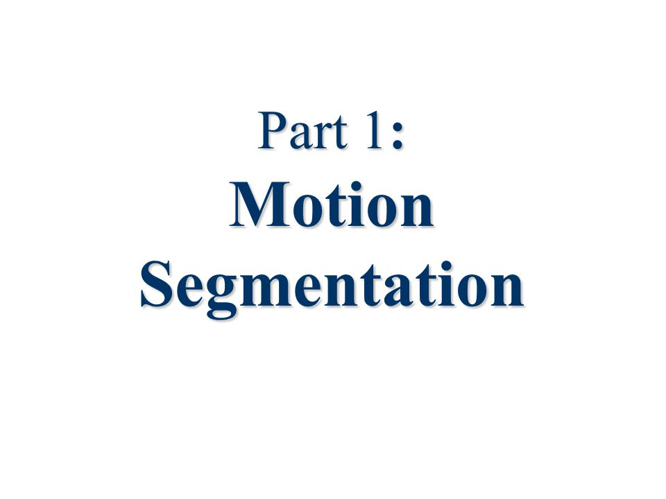 4 Motion segmentation problem  Input: 1.Sequence of images.