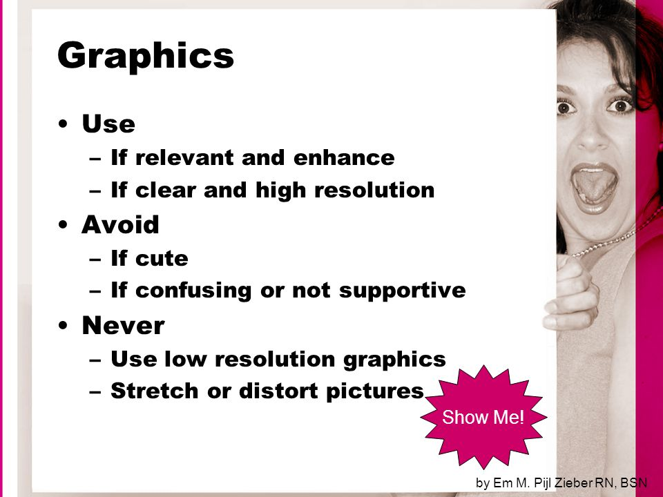 To End Slide Show Click Here by Em M. Pijl Zieber RN, BSN