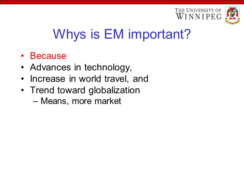 Whys is EM important.