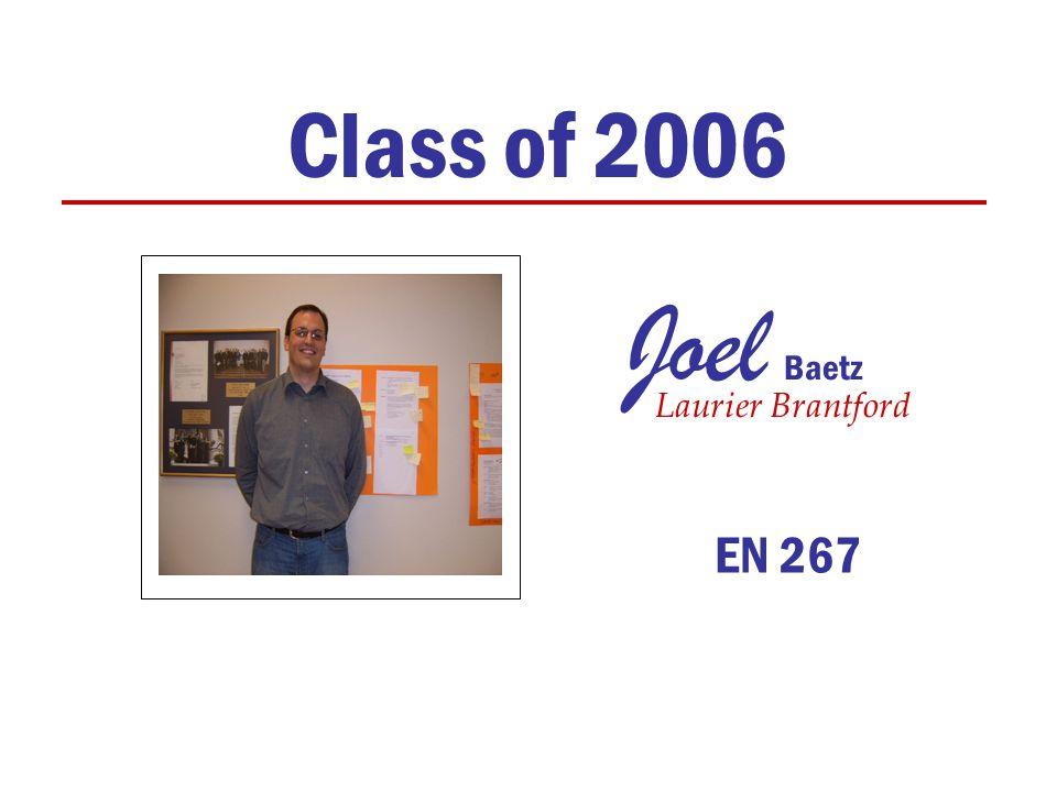 Joel Baetz Class of 2006 Laurier Brantford EN 267