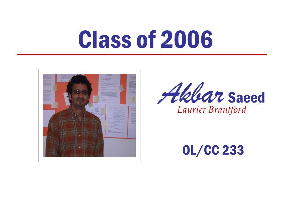 Class of 2006 Laurier Brantford Akbar Saeed OL/CC 233
