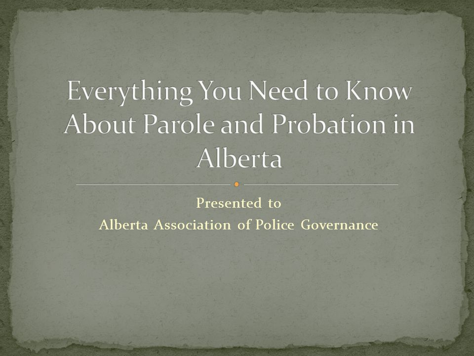 Presented to Alberta Association of Police Governance