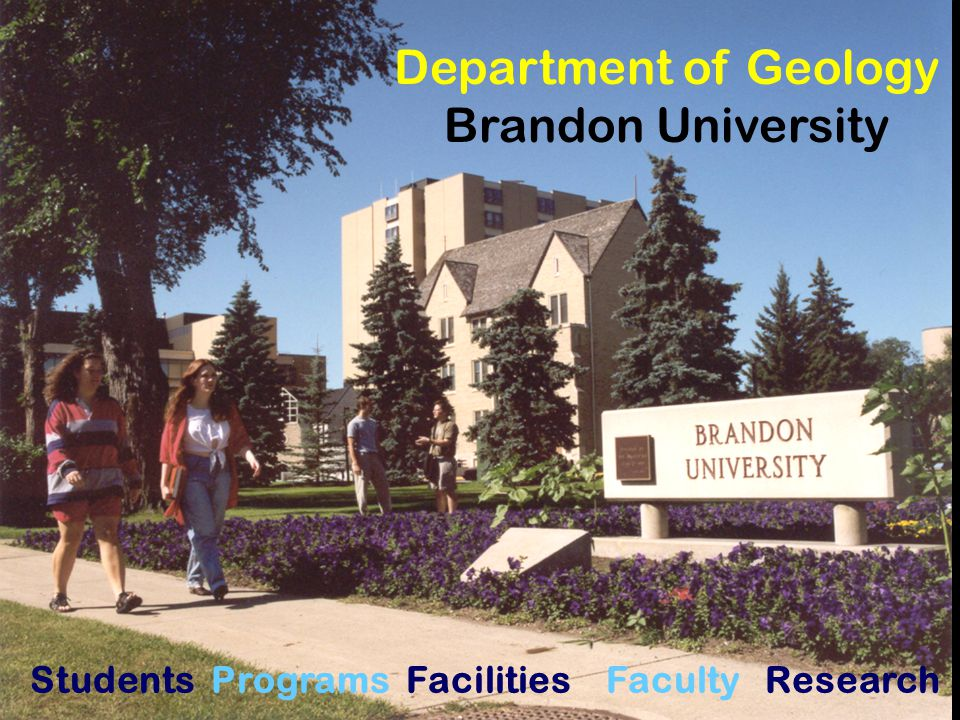 Department of Geology Brandon University Students Programs Facilities Faculty Research