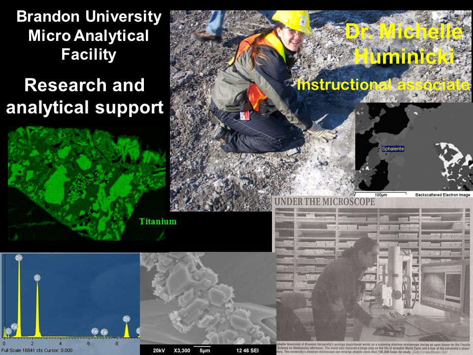 Research and analytical support Titanium Brandon University Micro Analytical Facility Dr.