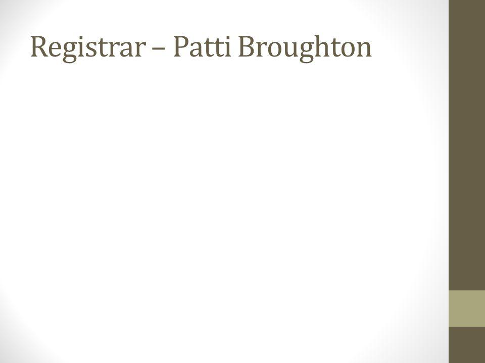 Registrar – Patti Broughton