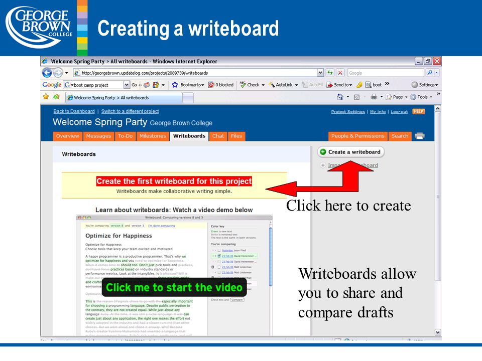 Creating a writeboard Writeboards allow you to share and compare drafts Click here to create