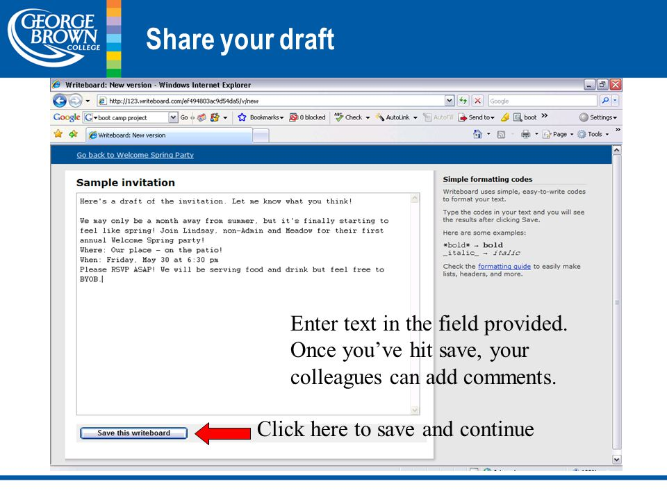 Share your draft Enter text in the field provided.
