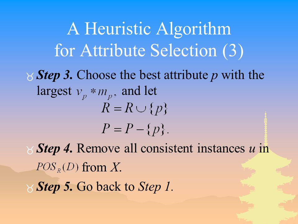 A Heuristic Algorithm for Attribute Selection (3) _ Step 3.