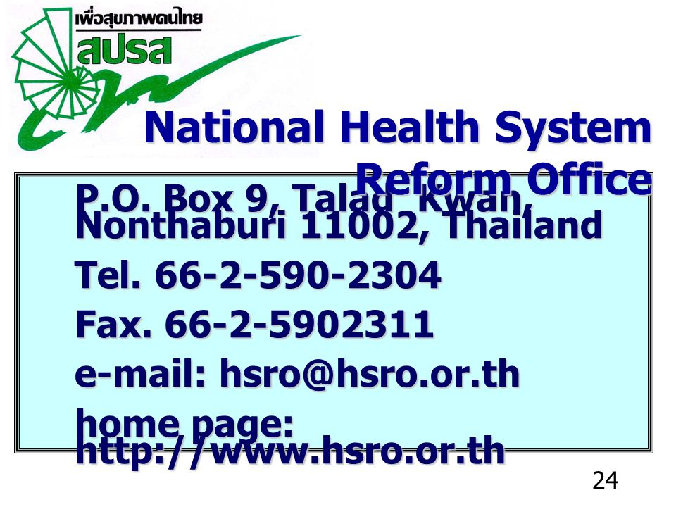 24 P.O. Box 9, Talad Kwan, Nonthaburi 11002, Thailand Tel.