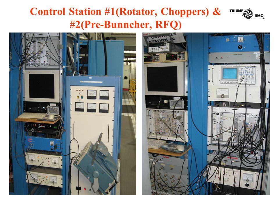 Control Station #1(Rotator, Choppers) & #2(Pre-Bunncher, RFQ)