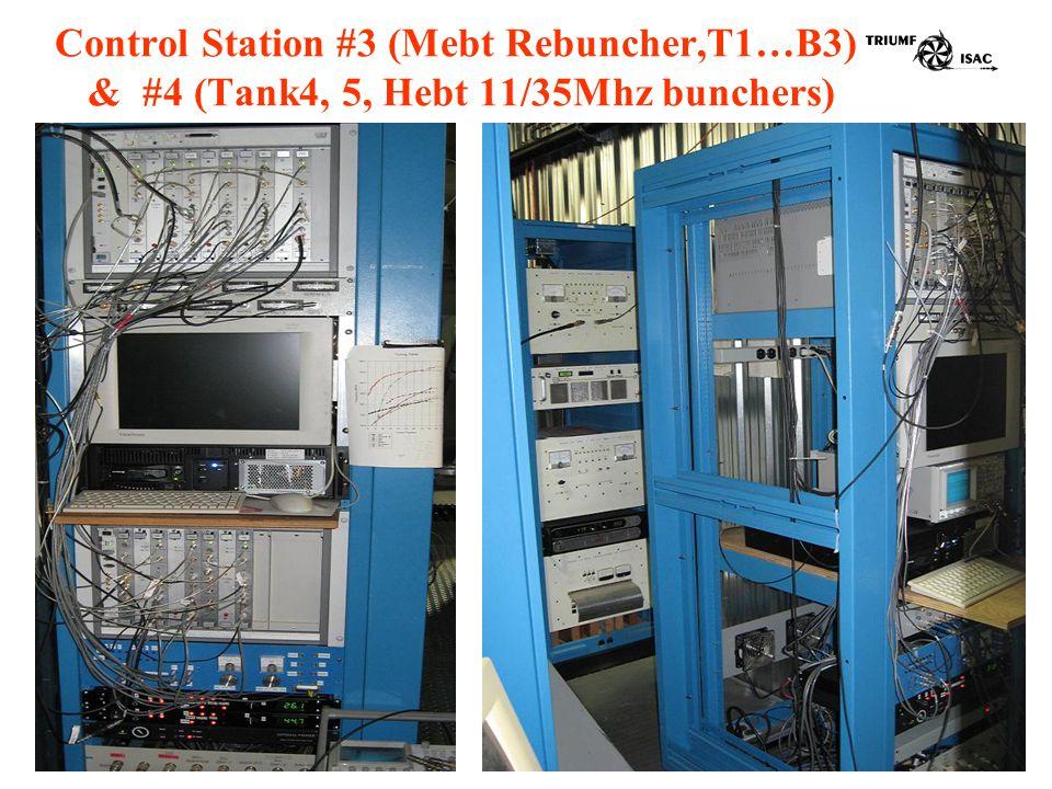 Control Station #3 (Mebt Rebuncher,T1…B3) & #4 (Tank4, 5, Hebt 11/35Mhz bunchers)