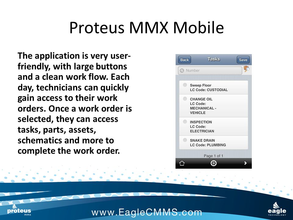 Proteus MMX Mobile Proteus MMX Mobile can be implemented in a fraction of the time of other systems.