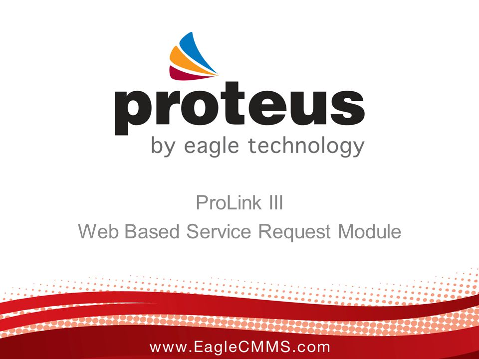 ProLink III Web Based Service Request Module
