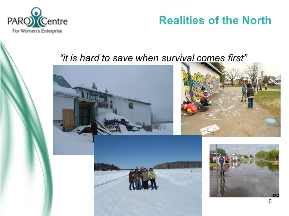 """Realities of the North """"it is hard to save when survival comes first"""" 6"""