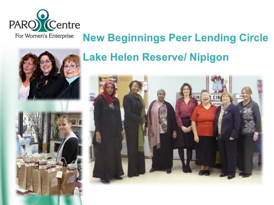 New Beginnings Peer Lending Circle Lake Helen Reserve/ Nipigon