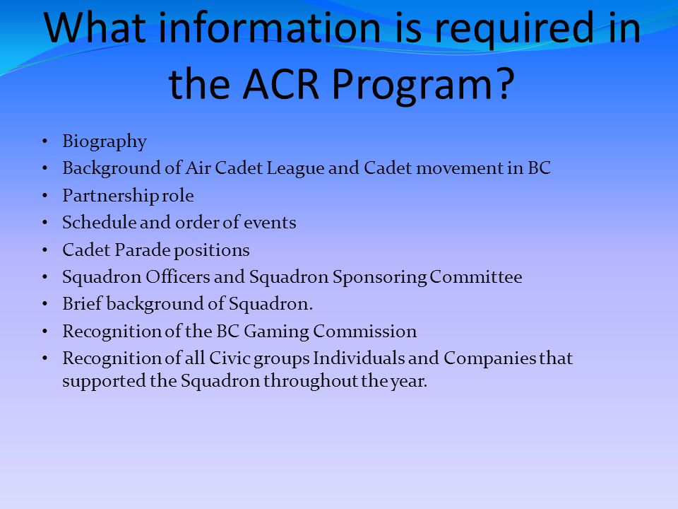 What information is required in the ACR Program.