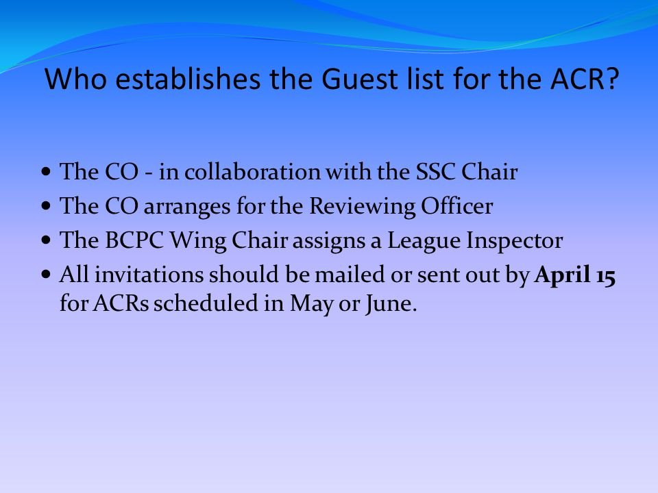 Who establishes the Guest list for the ACR.