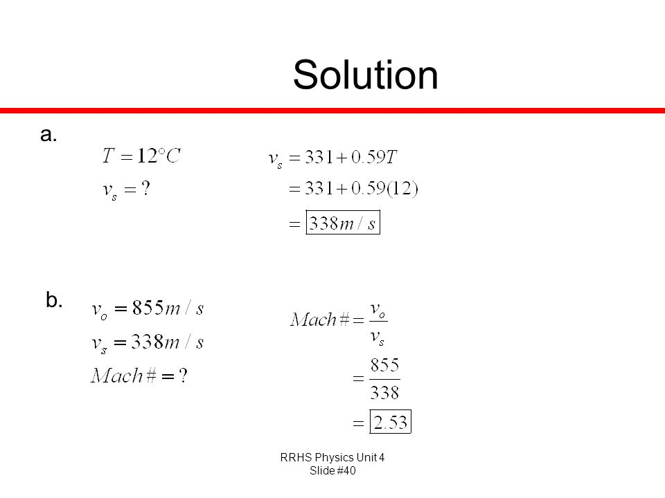 RRHS Physics Unit 4 Slide #40 Solution a. b.