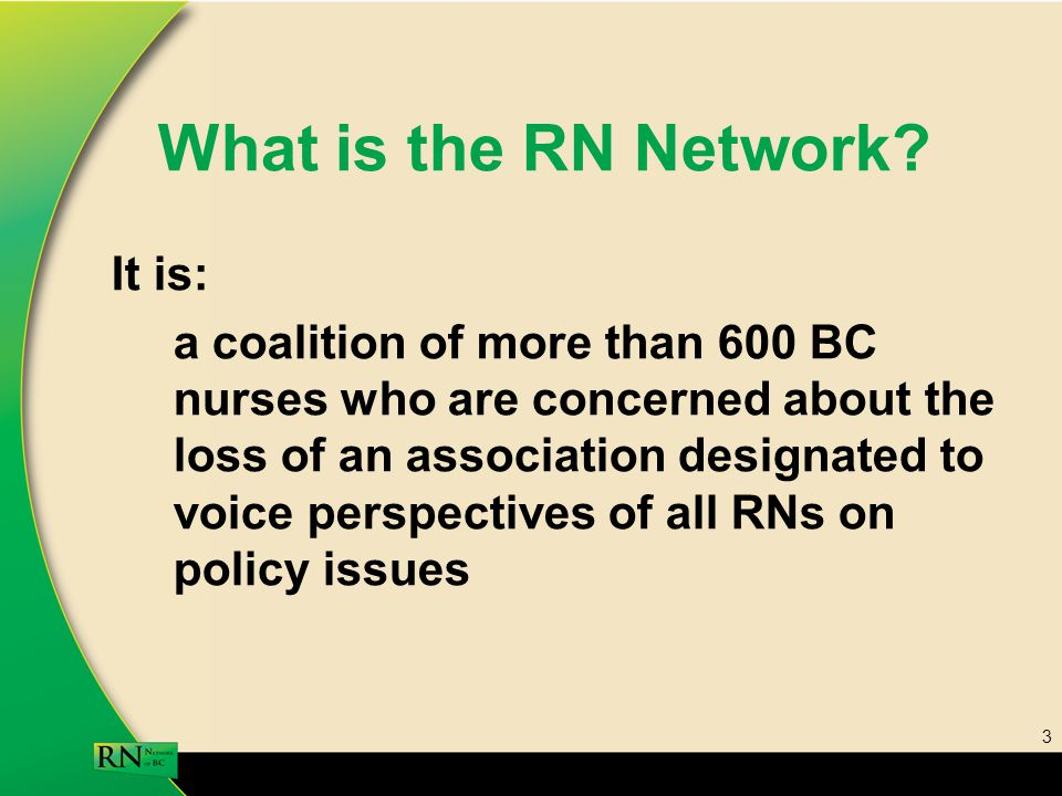 3 What is the RN Network.