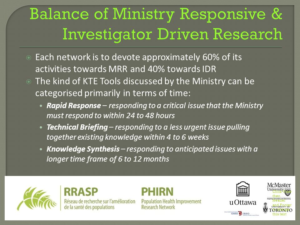  Each network is to devote approximately 60% of its activities towards MRR and 40% towards IDR  The kind of KTE Tools discussed by the Ministry can