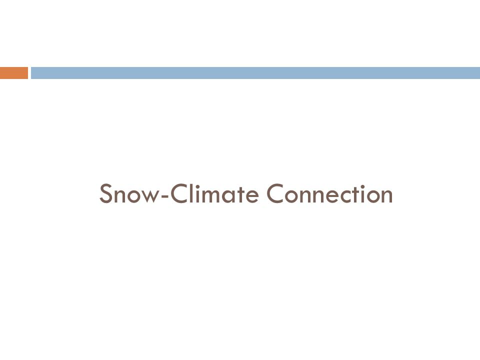 Snow-Climate Connection