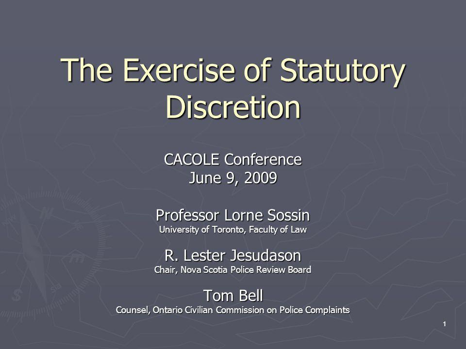 2 What is Statutory Discretion.