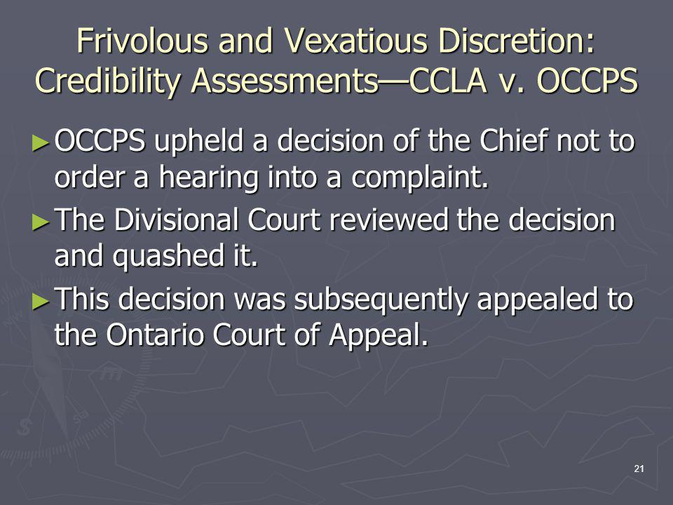 21 Frivolous and Vexatious Discretion: Credibility Assessments—CCLA v.