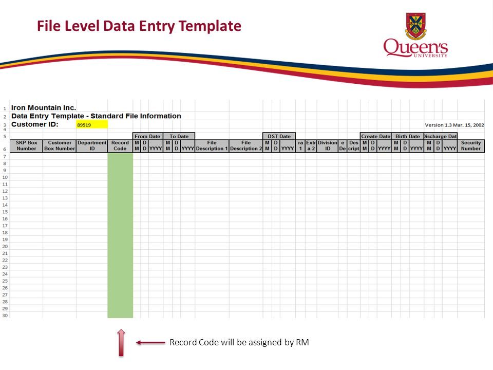 File Level Data Entry Template Record Code will be assigned by RM