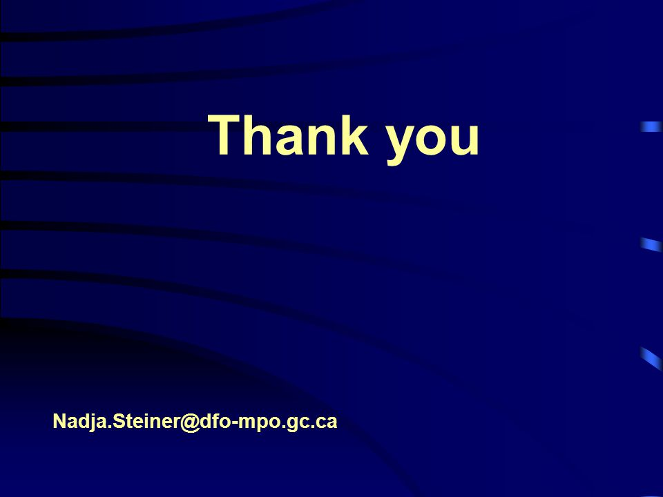 Thank you Nadja.Steiner@dfo-mpo.gc.ca