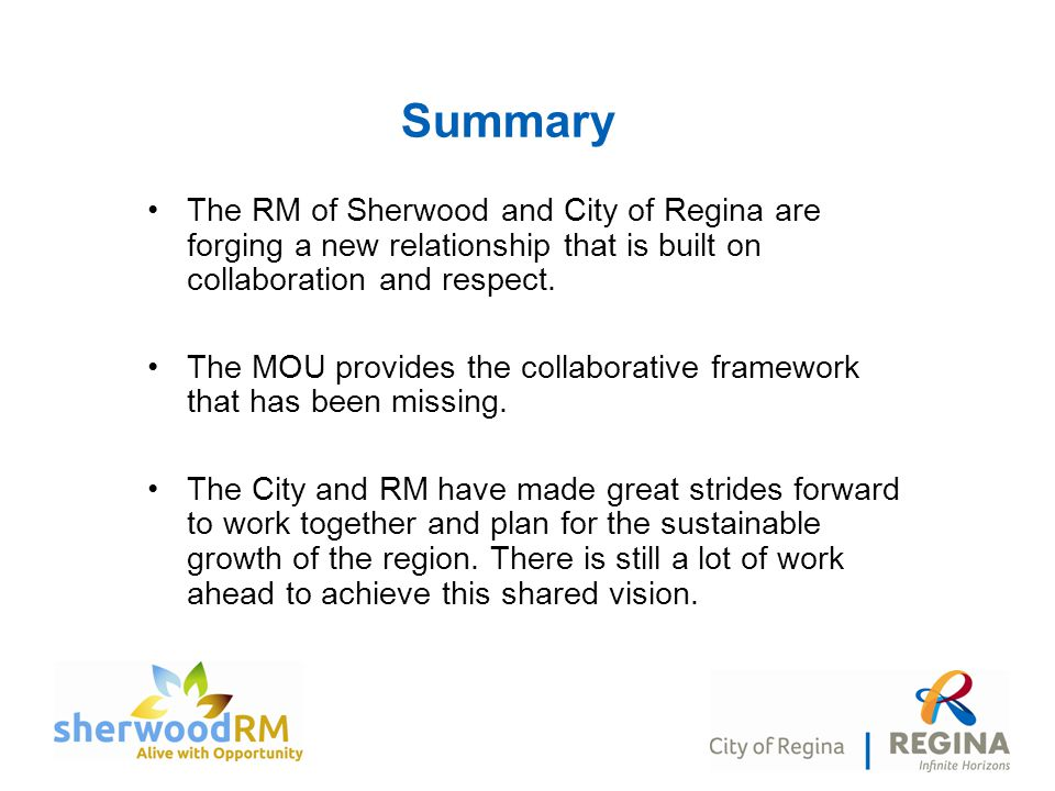 Summary The RM of Sherwood and City of Regina are forging a new relationship that is built on collaboration and respect.