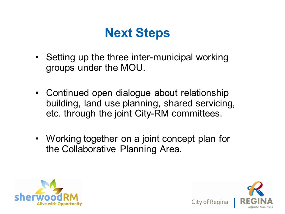 Next Steps Setting up the three inter-municipal working groups under the MOU.