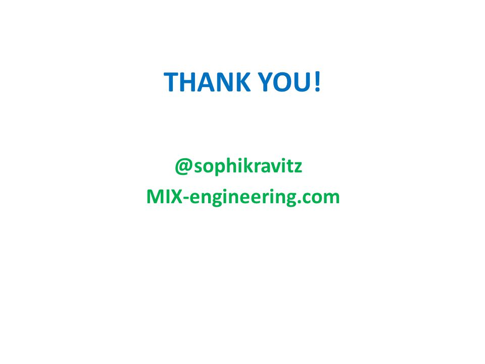 THANK YOU! @sophikravitz MIX-engineering.com