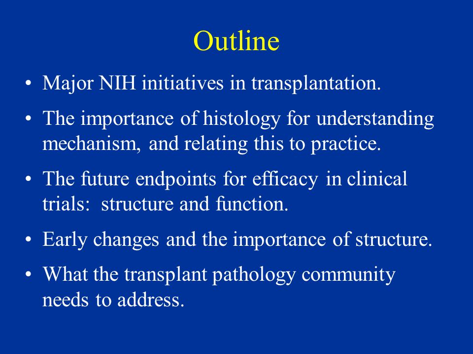 Outline Major NIH initiatives in transplantation.
