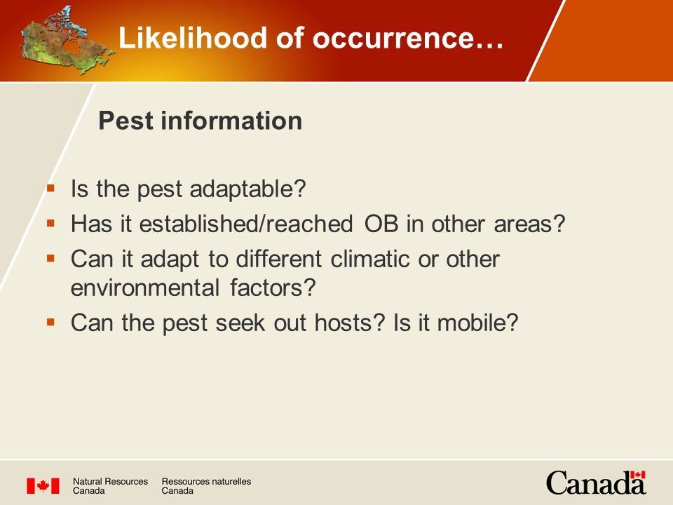  Is the pest adaptable.  Has it established/reached OB in other areas.