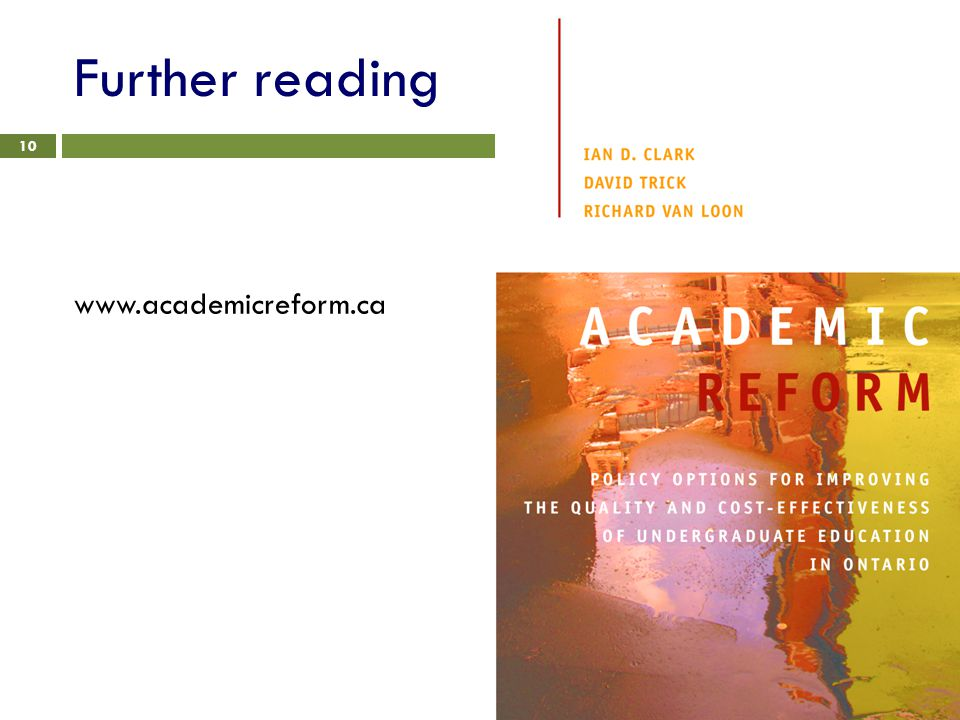 Further reading www.academicreform.ca 10