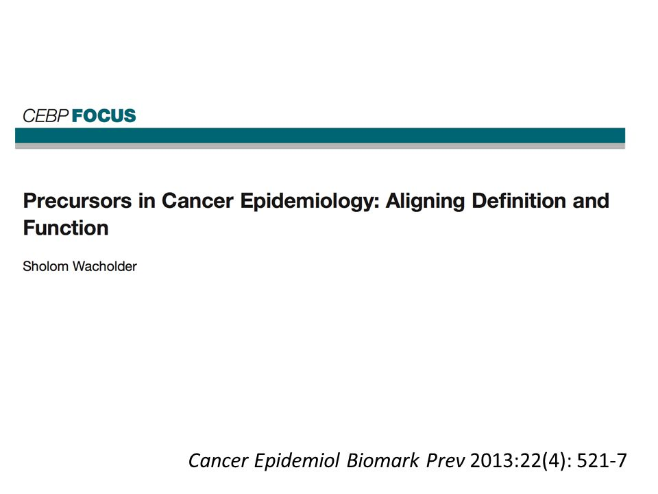 Cancer Epidemiol Biomark Prev 2013:22(4): 521-7