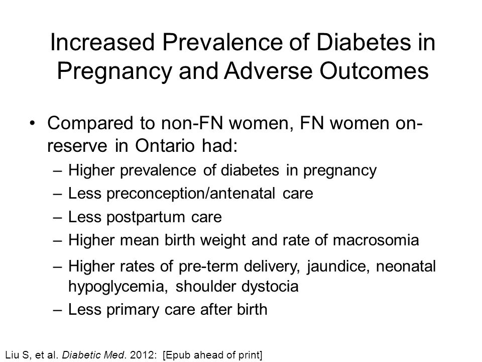 Increased Prevalence of Diabetes in Pregnancy and Adverse Outcomes Liu S, et al.