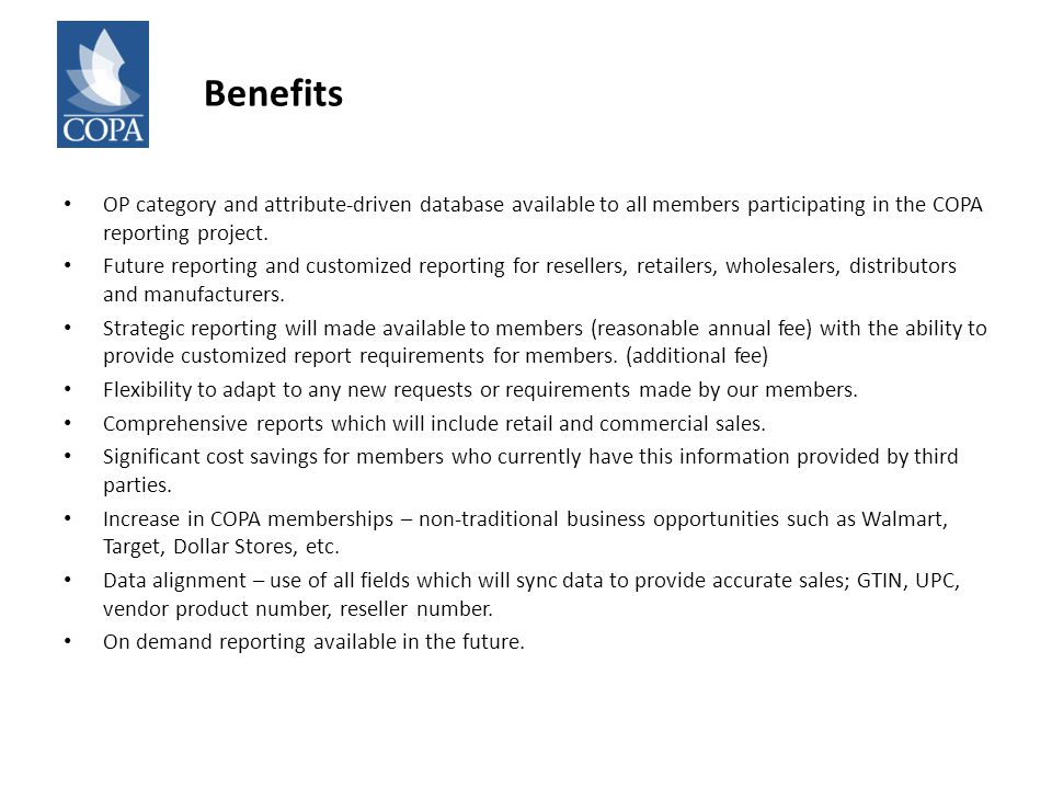 Benefits OP category and attribute-driven database available to all members participating in the COPA reporting project.