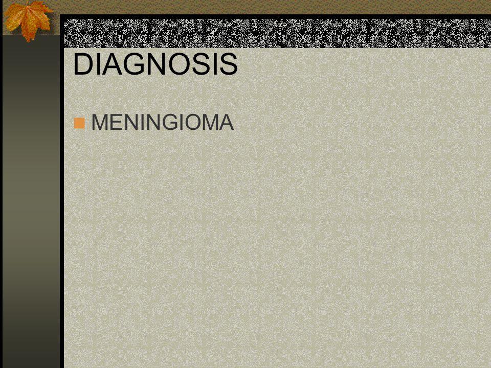 DIAGNOSIS MENINGIOMA
