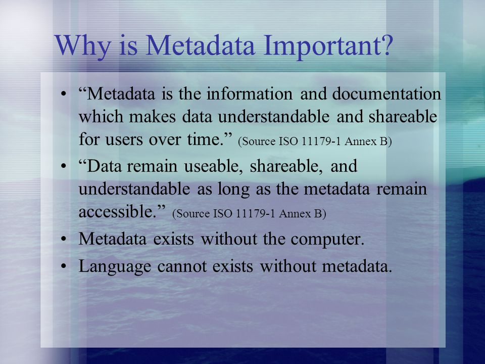 Why is Metadata Important.